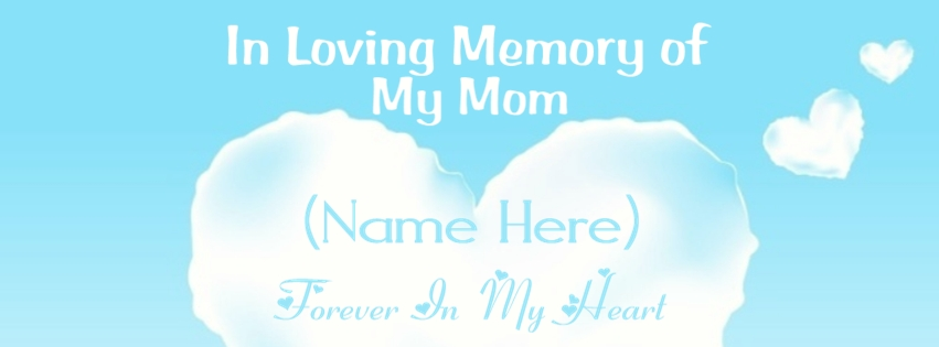 The name of your mother and you will also be added to our drawing