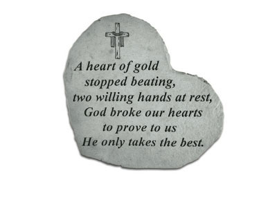 A Heart of Gold Stopped Beating Garden Memorial Stones