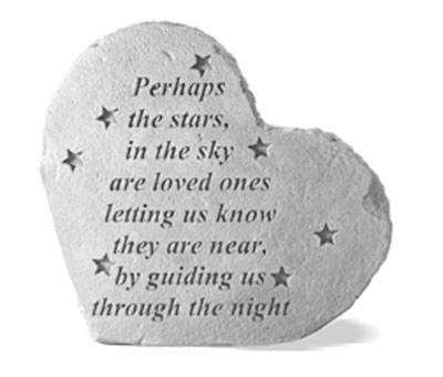 Perhaps the stars Heartful Thoughts Memorial Garden Stone