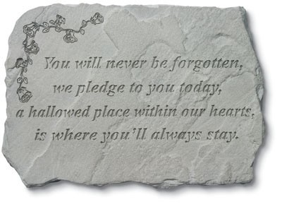 You Will Never Be Forgotten Memorial Garden Stone