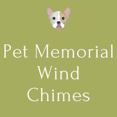 Pet Memorial Wind Chimes