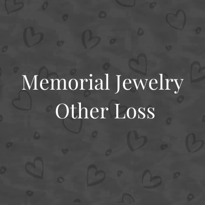 Memorial Jewelry for Loss - Other
