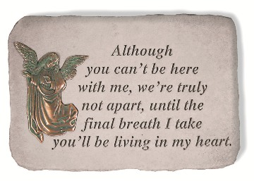 Although You Can't Be Here Garden Memorial Stone with Metal Inserts