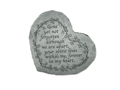 Gone Yet Not Forgotten Heartful Thoughts Memorial Garden Stone