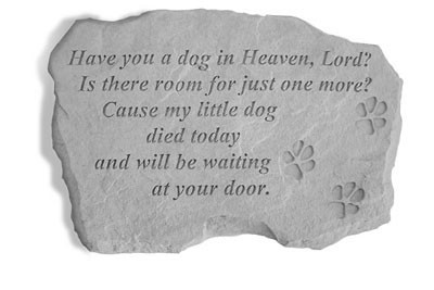 Have You a Dog In Heaven Lord Pet Memorial Garden Stone