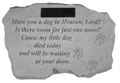 Personalized Have You a Dog In Heaven Lord Pet Memorial Garden Stone